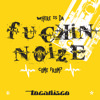 Where Is da F****n' Noize Come from - EP