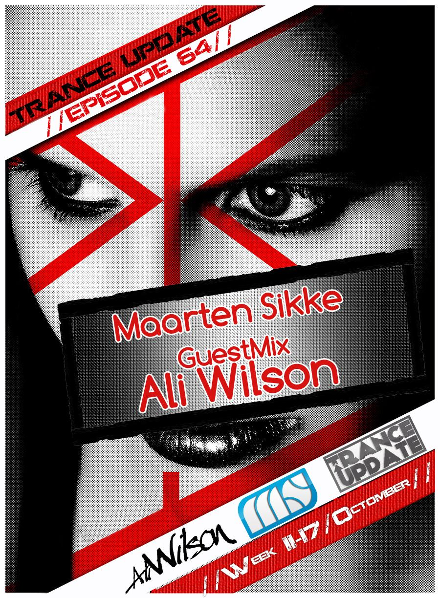 Trance Update Episode 63 GuestMix ALI WILSON